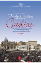 Porque estes protestantes tornaram-se católicos