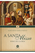 A Santa Missa: Hino de Glória
