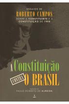 A constituição contra o Brasil