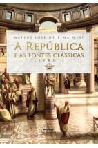 A república e as fontes clássicas - Livro I